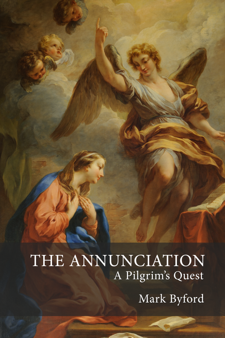 The Annunciation: A Pilgrim's Quest (book cover)