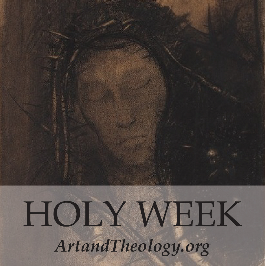 Art & Theology Holy Week playlist (art by Odilon Redon)